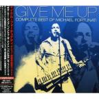 Give Me Up:Complete Best Of Michael F