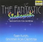 Fantastic Leopold Stokowski: Transcriptions for Orchestra