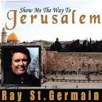 Show Me The Way To Jerusalem