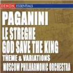"Paganini: Theme and Variations For Violin and Orchestra ""Le Streghe"" - Theme and Variations On God Save the King"