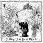 Dirge for Your Suicide