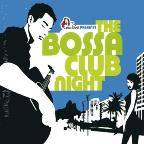 Bossa Club Night