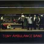 Tony Ambulance Band