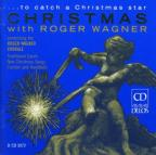 Christmas with Roger Wagner