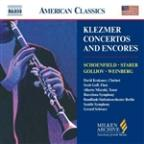 Klezmer Concertos and Encores: Schoenfield; Starer; Golijov; Weinberg