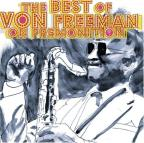 Best Of Von Freeman On Premonition