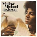 Mellow Michael: Compiled by Soul Source Production