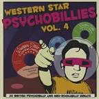 Western Star Psycobillies, Vol. 4: 20 British Psychobilly & Neo - Rockabilly Greats
