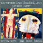 Contemporary Danish Works For Clarinet / John Kruse