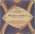 Robert Nelson: Shadows & Music