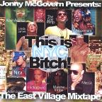 This Is Nyc Bitch! The East Village Mixtape