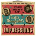 People Get Ready: The Best of Curtis Mayfield with the Impressions, 1961-1968