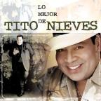 Lo Mejor de Tito Nieves