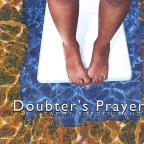 Doubter's Prayer