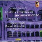 Donizetti: Convenienze Ed Inconvenienze Teatrali
