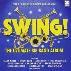Swing (The Ultimate Big Band Album)