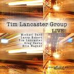Tim Lancaster Group Live!