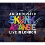 Acoustic Skunk Anansie-Live In London