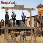 Hangin With Dr Wu: Texas Blues Project, Vol. 4