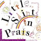Little Saints in Praise