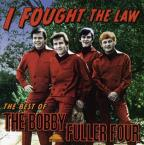 I Fought the Law: The Best of the Bobby Fuller Four