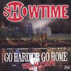 Go Hard Or Go Home-Da Mixtape