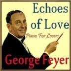Echoes Of Love, Piano For Lovers