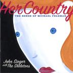 Her Country: The Songs of Michael Feldman