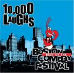 10,000 Laughs: Best of the Boston Comedy Festival