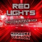 Red Lights (In The Style Of Tiesto) [karaoke Version] - Single