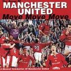 Move Move Move-Songs Of Manchester