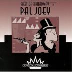 Best Of Broadway:Pal Joey