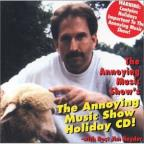 Annoying Music Show Holiday CD