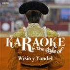 Karaoke (In The Style Of Wisin Y Yandel)