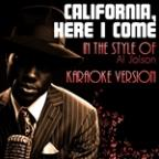 California, Here I Come (In The Style Of Al Jolson) [karaoke Version] - Single
