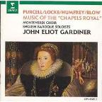 "Music of the ""Chapels Royal"" / John Eliot Gardiner"
