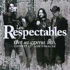 Les Respectables - Live Au Centre Bell