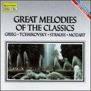 Great Melodies of the Classics- Grieg, Tchaikovsky, Mozart