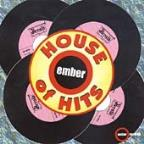 Ember House Of Hits