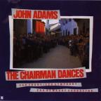 John Adams: The Chairman Dances
