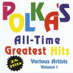 Polka's All Time Greatest Hits, Vol. 1