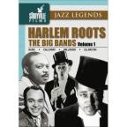 Harlem Roots - Vol. 1: The Big Bands