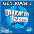 Party Tyme Karaoke: Guy Rock 1