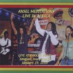 Ansel Meditations Live In Africa