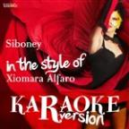 Siboney (In The Style Of Xiomara Alfaro) [karaoke Version] - Single