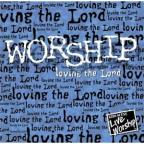 Worship Loving The Lord