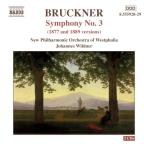 Bruckner: Symphony No. 3 (1877 and 1889 Versions)