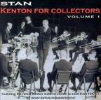 Kenton for Collectors, Vol. 1