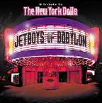Jetboys of Babylon: A Tribute to the New York Dolls