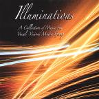 Illuminations: A Collection of Music From Vocal Visions Media Group